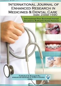 International Journal of Enhanced Research in Medicines & Dental Care (IJERMDC),