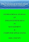 International Journal of Enhanced Research in Management & Computer Applications (IJERMCA),