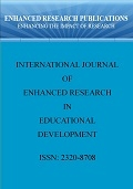 International Journal of Enhanced Research in Educational Development (IJERED), Impact Factor: 3.275